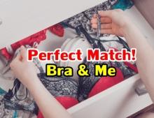 Perfect Match! สาวๆ ควรรู้เลือกบราอย่างไรให้ 'เซลฟ์'